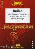 Okładka: Armitage Dennis, Ballad for Clarinet and Tenor Sax