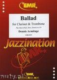 Okładka: Armitage Dennis, Ballad for Clarinet and Trombone