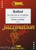 Okładka: Armitage Dennis, Ballad for Alto Sax and Trombone