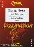 Okładka: Armitage Dennis, Bossa Nova for 2 Tenor Saxophones