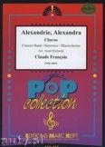 Okładka: Francois Claude, Alexandrie, Alexandra (Chorus SATB) - Wind Band