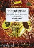 Okładka: Strauss Johann, Die Fledermaus - Ouvertüre - Wind Band