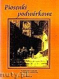 Okładka: Wiśniewski Stanisław, Piosenki podwórkowe na fortepian