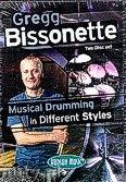 Okładka: Bissonette Gregg, Musical Drumming In Different Styles