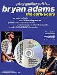 Okładka: Adams Bryan, Play Guitar With... Bryan Adams - The Early Years