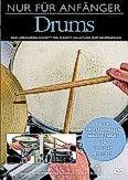 Okładka: , Nur Für Anfänger: Drums DVD