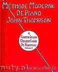 Okładka: Thompson John, Methode Moderne De Piano, vol. 1