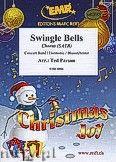 Okładka: Parson Ted, Swingle Bells - Chorus & Wind Band