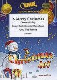 Okładka: Parson Ted, A Merry Christmas - Chorus & Wind Band