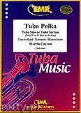 Okładka: Carron Martin, Tuba Polka (Tuba or Bass Eb And Bb) - Tuba & Wind Band