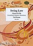 Okładka: Parson Ted, Swing Low - Chorus & Wind Band