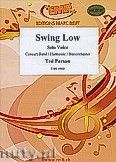 Okładka: Parson Ted, Swing Low for Female or Male Solo Voice and Wind Band