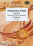 Okładka: Parson Ted, Motherless Child for Female or Male Solo Voice and Wind Band