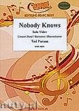Okładka: Parson Ted, Nobody Knows for Female or Male Solo Voice and Wind Band