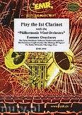 Okładka: Różni, Play the 1st Clarinet (Famous Overtures) - Play The 1st Clarinet with the Philharmonic Wind Orchestra