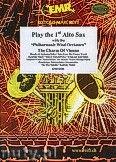 Okładka: Różni, Play The 1st Alto Sax (The Charm Of..) - Play with the Philharmonic Wind Orchestra
