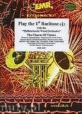 Okładka: Różni, Play The 1st Baritone (The Charm of..) - Play The 1st Baritone with the Philharmonic Wind Orchestra