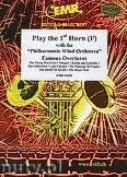 Okładka: Różni, Play the 1st Horn (Famous Overtures) - Play The 1st Horn with the Philharmonic Wind Orchestra