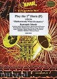 Okładka: Różni, Play the 1st Horn (Romantic Moods) - Play The 1st Horn with the Philharmonic Wind Orchestra