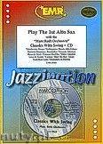 Okładka: Różni, Play The 1st Alto Sax (Classics..+ CD) - Play with the Philharmonic Wind Orchestra