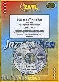 Okładka: Różni, Play The 1st Alto Sax (Latino+CD) - Play The 1st Alto Sax with the Philharmonic Wind Orchestra