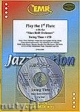 Okładka: Różni, Play The 1st Flute (Swing Time+CD) - Play The 1st Flute with the Philharmonic Wind Orchestra