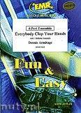 Okładka: Armitage Dennis, Everybody Clap Your Hands - 4-Part Ensemble