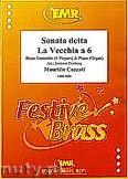 Okładka: Cazzati Mauritio, Sonata detta La Vecchia a 6 for Brass Ensemble and Piano (Organ)