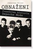 Okładka: Miller Jonathan, Obnażeni. Prawdziwa historia Depeche Mode