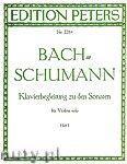 Okładka: Bach Johann Sebastian, Schumann Robert, Klavierbegleitung zu den Sonaten für Violine solo, Heft 1