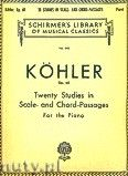 Okładka: Köhler Louis, Twenty Studies In Scale And Chord - Passages for the Piano, Op. 60