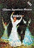 Okładka: Zganiacz-Mazur Liliana, Tańce