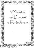 Okładka: Różni, 5 miniatur na dzwonki i fortepian