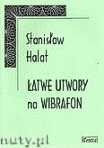 Okładka: Halat Stanisław, Łatwe utwory na wibrafon