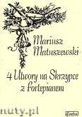 Okładka: Matuszewski Mariusz, 4 utwory na skrzypce z fortepianem