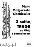 Okładka: Sienkiewicz Diana Małgorzata, Z nutką tanga na obój z fortepianem