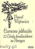 Okładka: Wójtowicz Paweł, Czerwone jabłuszko. 22 etiudy dwudźwiękowe na skrzypce