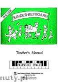 Okładka: Pace Robert, Kinder - keyboard - Teacher's Book