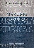 Okładka: Maciejewski Roman, Mazurki na fortepian, cz. 1