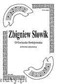 Okładka: Słowik Zbigniew, O Gwiazdo Betlejemska na kwartet smyczkowy (partytura + głosy)