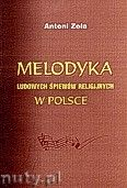 Okładka: Zoła Antoni, Melodyka ludowych śpiewów religijnych w Polsce
