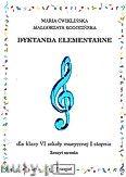 Okładka: Ćwiklińska Maria, Rogozińska Małgorzata, Dyktanda elementarne dla klasy-VI szkoły muzycznej I stopnia - zeszyt ucznia