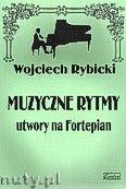Okładka: Rybicki Wojciech, Muzyczne rytmy na fortepian