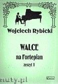 Okładka: Rybicki Wojciech, Walce na fortepian z. 1