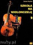 Okładka: Międlar Marian, Szkoła na wiolonczelę z. 2