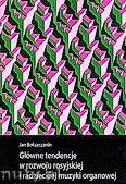 Okładka: Bokszczanin Jan, Główne tendencje w rozwoju rosyjskiej i radzieckiej muzyki organowej
