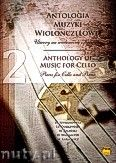 Okładka: , Antalogia muzyki wiolonczelowej zeszyt 2