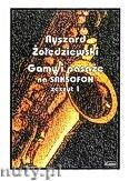 Okładka: Żołędziewski Ryszard, Gamy i pasaże na saksofon zeszyt 1