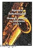 Okładka: Żołędziewski Ryszard, Gamy i pasaże na saksofon zeszyt 2