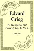 Okładka: Edvard Grieg, To The Spring (Til Foraret) Op. 43 No. 6